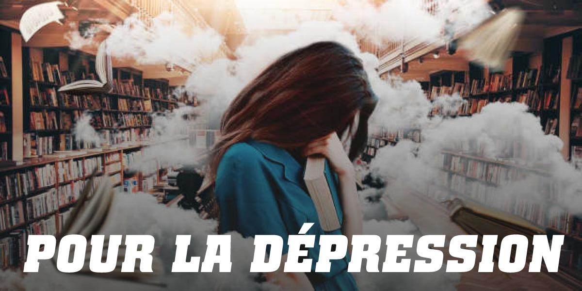 Pour la Dépression